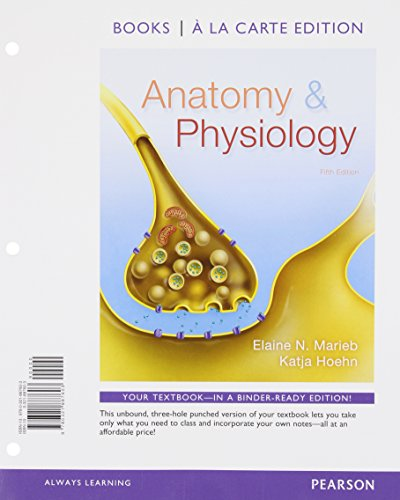 Anatomy & Physiology, Books a la Carte Plus MasteringA&P with eText -- Access Card Package ...