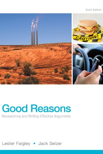 9780321906748: Good Reasons: Researching and Writing Effective Arguments (6th Edition)