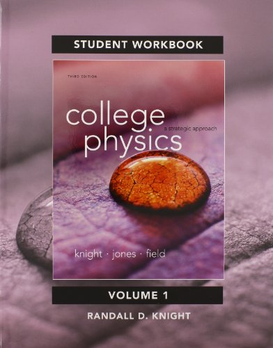 9780321907240: Student Workbook for College Physics: A Strategic Approach