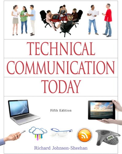 Technical Communication Today (5th Edition): Johnson-Sheehan, Richard
