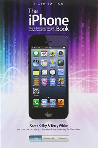 9780321908568: The iPhone Book: Covers iPhone 5, iPhone 4S, and iPhone 4 (6th Edition)