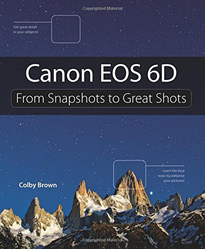 9780321908575: Canon EOS 6D: From Snapshots to Great Shots