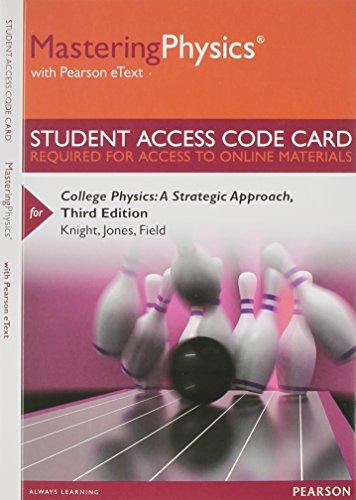 MasteringPhysics with Pearson eText -- Standalone Access: Knight (Professor Emeritus),
