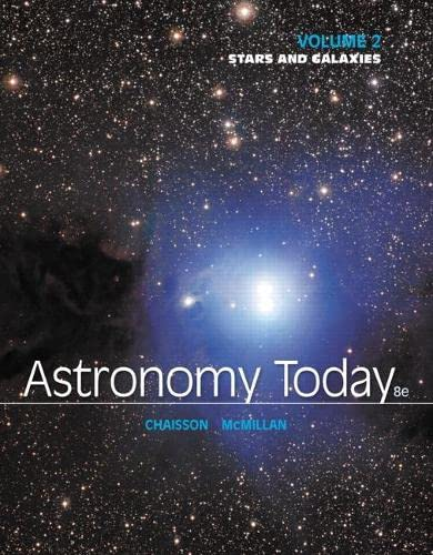 Astronomy Today Volume 2: Stars and Galaxies: McMillan, Steve, Chaisson,