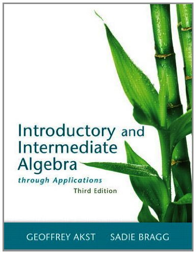 Introductory and Intermediate Algebra Through Applications Plus MyMathLab -- Access Card Package (...