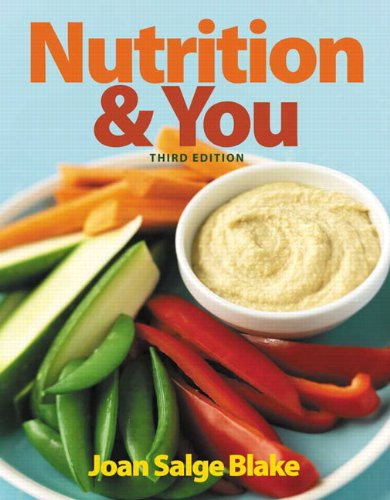 9780321910400: Nutrition & You (3rd Edition)