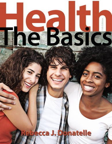 Health 9780321910424 Note: You are purchasing a standalone product; MasteringHealth does not come packaged with this content. If you would like to purchase both the physical text and MasteringHealth search for ISBN-10: 0321908724/ISBN-13: 9780321908728. That package includes ISBN-10: 0321910427/ISBN-13: 9780321910424 and ISBN-10: 0321948742/ISBN-13: 9780321948748. MasteringHealth is not a self-paced technology and should only be purchased when required by an instructor. xxxxxxxxxxxxxxxxxxxxxxxxxx For Personal Health Courses  Connecting Your Health to Your World—TheMoney and Technology Edition  Health: The Basics, Eleventh Edition focuses health coverage on real-world topics that have the greatest impact on your life, bringing health topics to life and keeping you hooked on learning and living well. This text addresses students' diverse needs and learning styles with new Video Tutors and the new MasteringHealth™ Along with its dynamic new content and technology, this book retains its hallmarks of currency, excellent research, strength in behavior change, attractive design, imaginative art, and unique mini-chapters.  This program presents a better learning experience for you. Health: The Basics, Eleventh Edition will: Personalize learning with MasteringHealth: MasteringHealth coaches you through the toughest health topics. Engaging tools help you visualize, practice, and understand crucial content, from the basics of health to the fundamentals of behavior change. Cover health topics with a real-world focus: Money and Technology are two of the timeliest issues arising in health today and are addressed through the new Money & Health and Tech & Health boxes. A new mini-chapter targets financial challenges you face every day, such as budgeting, scams, and debt. Make health mobile: Video Tutors throughout the text present key figures or points of discussion in an engaging video. QR codes make these short videos easily viewable from a smartphone, tablet, or laptop. Encourag