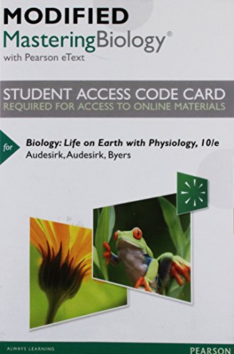 9780321911964: Modified MasteringBiology with Pearson eText -- Standalone Access Card -- for Biology: Life on Earth with Physiology (10th Edition)