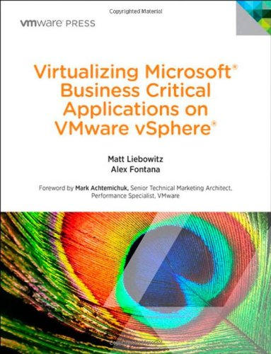 9780321912039: Virtualizing Microsoft Business Critical Applications on VMware vSphere (Vmware Press Technology)