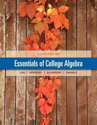 9780321912251: Essentials of College Algebra (11th Edition)