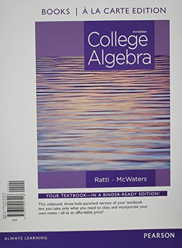 9780321912824: College Algebra, Books a la Carte Edition Plus NEW MyMathLab with Pearson eText -- Access Card Package (3rd Edition)