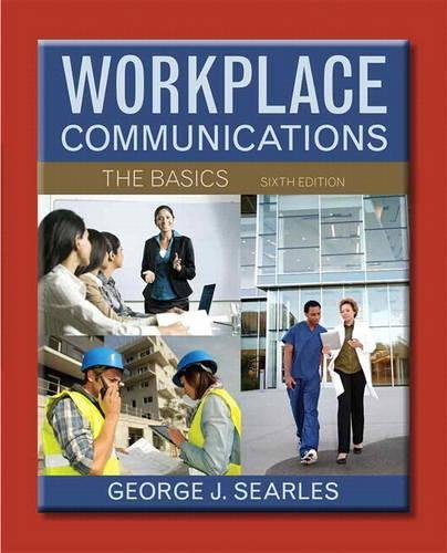 9780321912985: Workplace Communications: The Basics with NEW MyTechCommLab -- Access Card Package