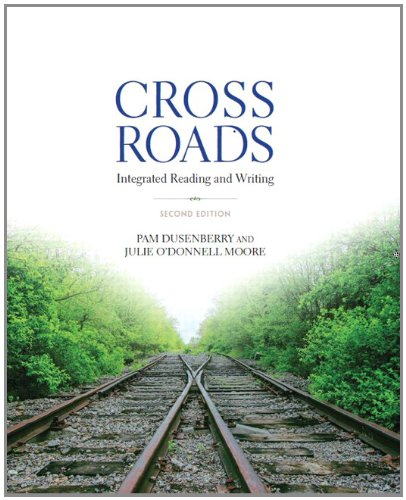 9780321913159: Crossroads: Integrated Reading and Writing (2nd Edition)