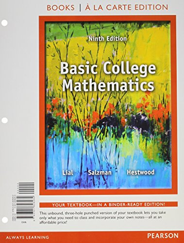 9780321914514: Basic College Mathematics, Books a la Carte Edition Plus NEW MyMathLab with Pearson eText -- Access Card Package (9th Edition)