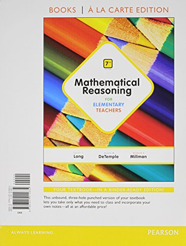 9780321914743: Mathematical Reasoning for Elementary Teachers, Books a la Carte Edition Plus MyMathLab -- Access Card Package (7th Edition)