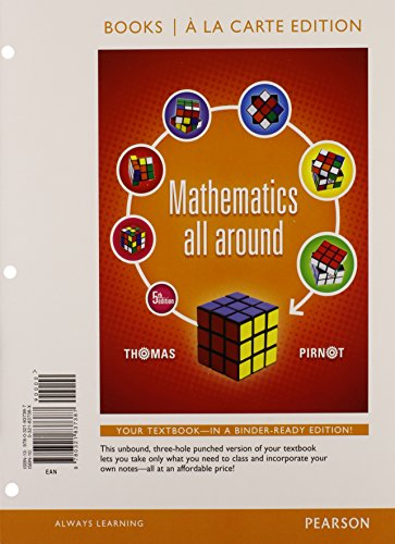 9780321914767: Mathematics All Around, Books a la Carte Edition Plus NEW MyMathLab with Pearson eText -- Access Card Package (5th Edition)
