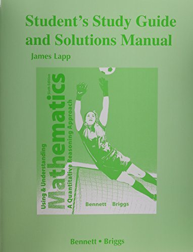 Student's Study Guide and Solutions Manual for Using and Understanding Mathematics Format: ...