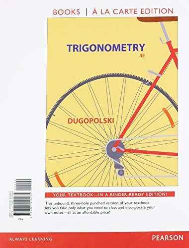 Trigonometry, Books a la Carte Edition (4th: Dugopolski, Mark