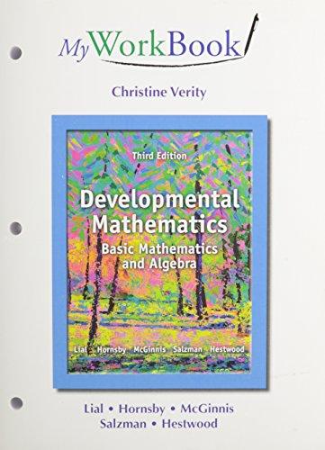 9780321915825: MyWorkBook for Developmental Mathematics Plus NEW MyMathLab with Pearson eText -- Access Card Package, Developmental Mathematics: Basic Mathematics and Algebra (3rd Edition)