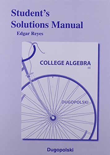 9780321916686: Student's Solutions Manual for College Algebra