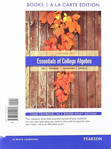 9780321916846: Essentials of College Algebra, Books a la Carte Edition plus NEW MyMathLabwith Pearson eText -- Access Card Package (11th Edition)