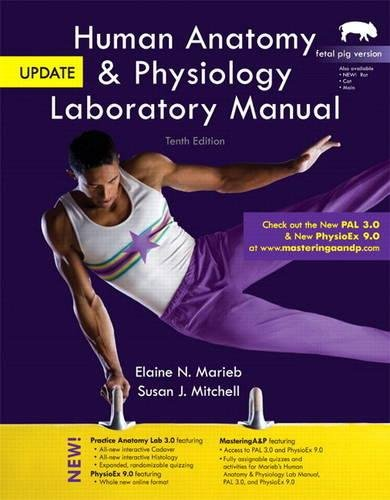 9780321917065: Human Anatomy & Physiology Laboratory Manual, Fetal Pig Version, Update Plus MasteringA&P with eText -- Access Card Package (10th Edition)
