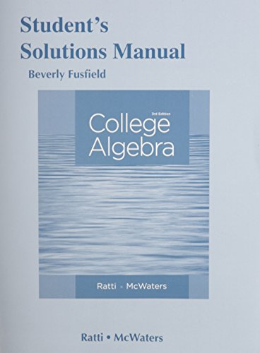 9780321917430: Student's Solutions Manual for College Algebra