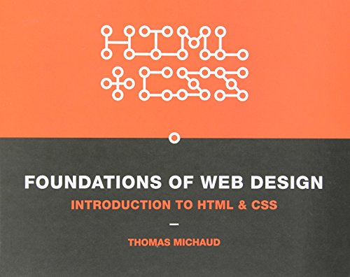9780321918932: Foundations of Web Design: Introduction to HTML & CSS