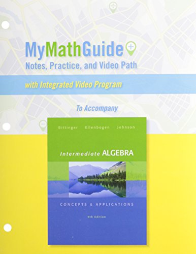 MyMathGuide for Intermediate Algebra: Concepts & Applications, Plus MyLab Math -- Access Card Package (9th Edition) (9780321922144) by Marvin L. Bittinger; David J. Ellenbogen; Barbara L. Johnson