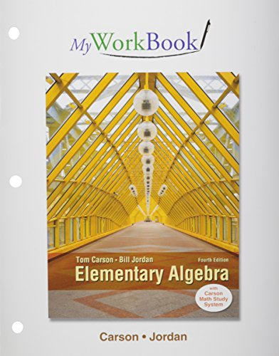 MyWorkBook for Elementary Algebra: Carson, Tom, Jordan, Bill E.