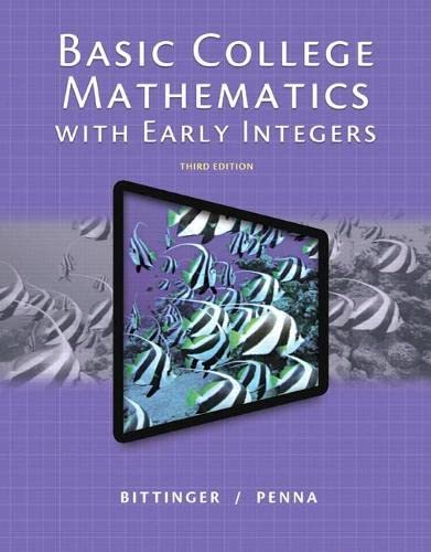 Basic College Mathematics with Early Integers (3rd: Bittinger, Marvin L.,