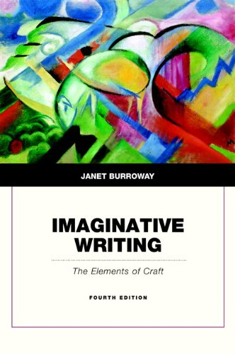 9780321923172: Imaginative Writing: The Elements of Craft (4th Edition)