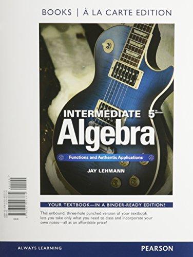 9780321923370: Intermediate Algebra: Functions & Authentic Applications, Book a la Carte Edition (5th Edition)