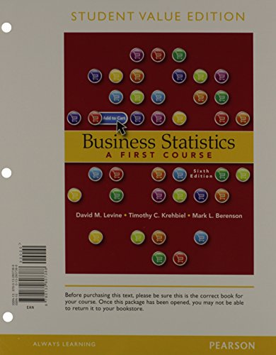 9780321923950: Business Statistics: A First Course, Student Value Edition plus MyStatLab plus Pearson eText -- Access Card Package (6th Edition)