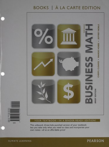 9780321923998: Business Math Brief, Books a la Carte Edition Plus MyMathLab -- Access Card Package (10th Edition)