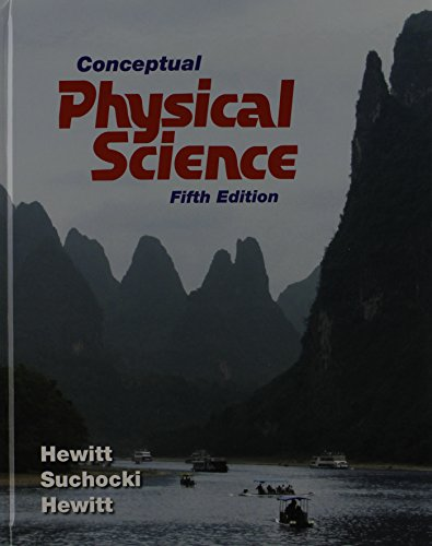 Conceptual Physical Science, Practice Book, and NEW MasteringPhysics with Pearson eText: Hewitt, ...