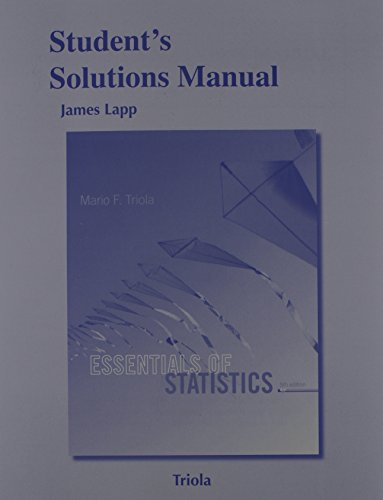 Student's Solutions Manual for Essentials of Statistics: Triola, Mario F.