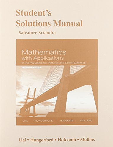 9780321924926: Student's Solutions Manual for Mathematics with Applications In the Management, Natural and Social Sciences