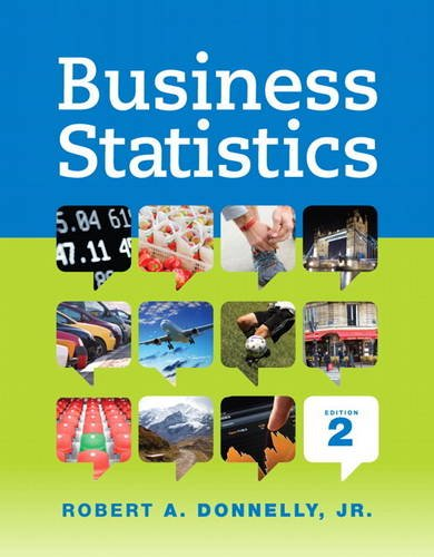 Business Statistics (2nd Edition): Donnelly, Robert A.