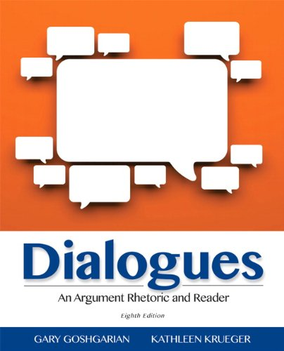 9780321925534: Dialogues: An Argument Rhetoric and Reader (8th Edition)