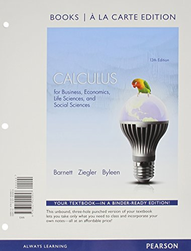 9780321925718: Calculus for Business, Economics, Life Sciences and Social Sciences Books a la Carte Edition Plus NEW MyMathLab with Pearson eText -- Access Card Package (13th Edition)