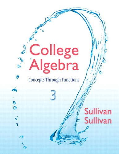 9780321925725: College Algebra with Access Code: Concepts Through Functions
