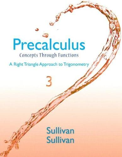 9780321925985: Precalculus: Concepts Through Functions, A Right Triangle Approach to Trigonometry Plus NEW MyMathLab with eText -- Access Card Package (3rd Edition) (Sullivan & Sullivan Precalculus Titles)
