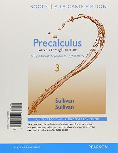 Precalculus: Concepts Through Functions, A Right Triangle: Sullivan III, Michael