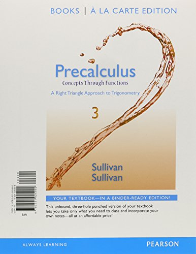9780321925992: Precalculus: Concepts Through Functions, A Right Triangle Approach to Trigonometry, Books a la Carte Edition (3rd Edition)
