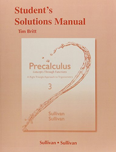 9780321926012: Student's Solutions Manual (valuepak) for Precalculus: Concepts Through Functions, A Right Triangle Approach to Trigonometry