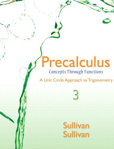Precalculus Concepts Through Functions - Unit Circle: Sullivan