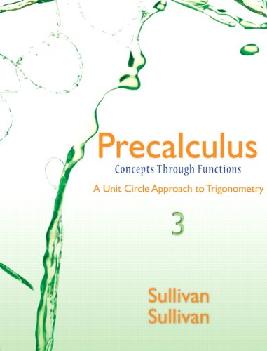 9780321926036: Precalculus: Concepts Through Functions, A Unit Circle Approach to Trigonometry Plus NEW MyMathLab with Pearson eText -- Access Card Package (3rd Edition) (Sullivan & Sullivan Precalculus Titles)