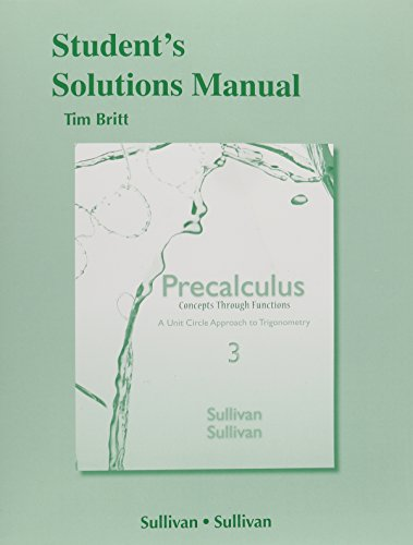9780321926241: Student's Solutions Manual for Precalculus Concepts Through Functions: A Unit Circle Approach