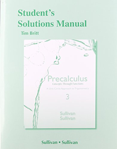 9780321926289: Student's Solutions Manual (Valuepack) for Precalculus Concepts through Functions: A Unit Circle Approach